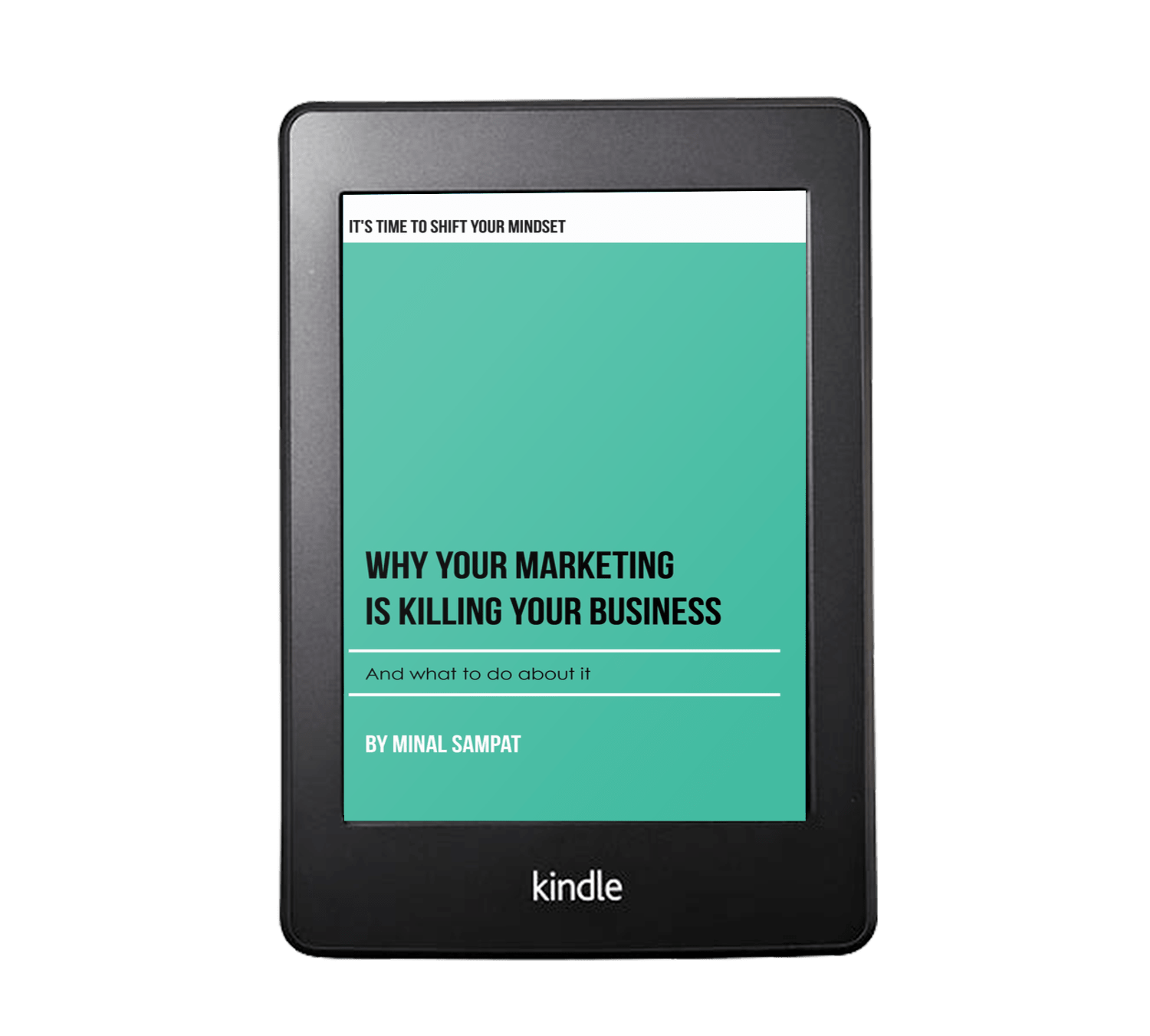 Why Your Marketing is Killing Your Business Kindle